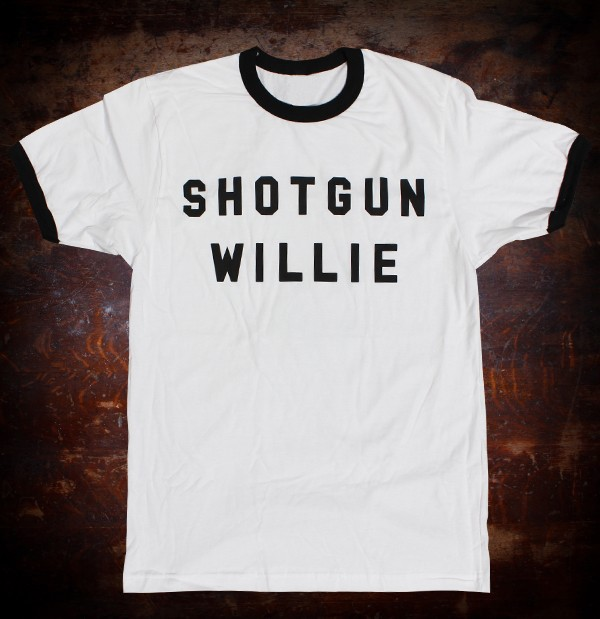 Shotgun Willie T-Shirt