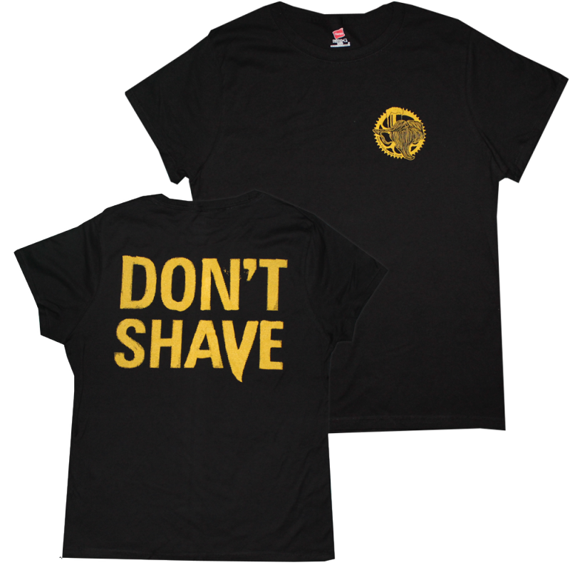 Don't Shave T-Shirt (WOMENS)