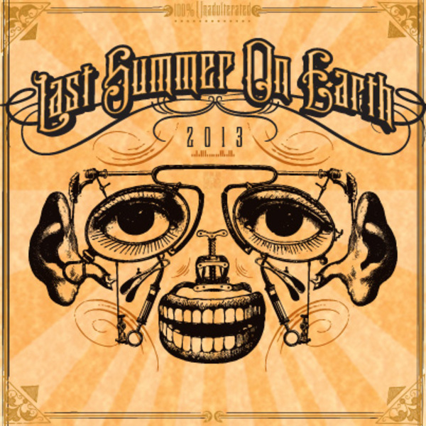 Last Summer On Earth 2013