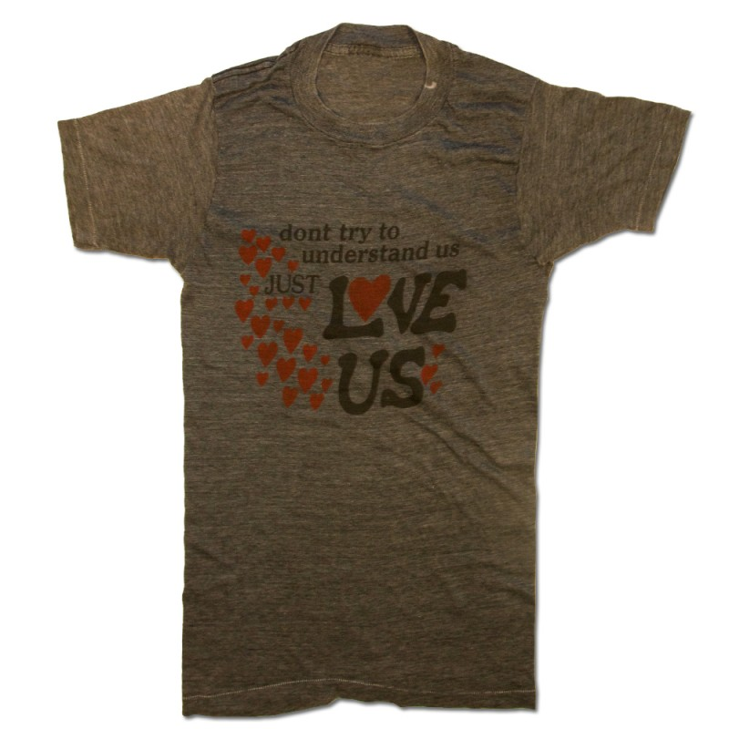 Just Love Us T-Shirt
