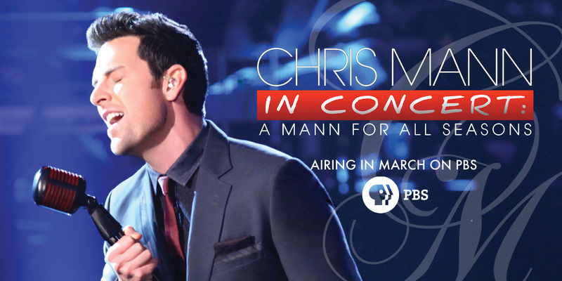 Chris Mann in Concert PBS Air Dates & Headlining Tour
