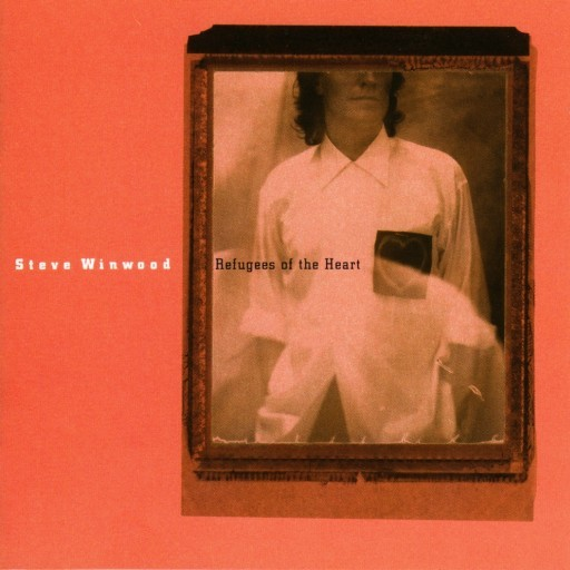 Steve Winwood: Refugees Of the Heart - Cover Art