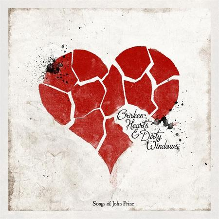 Broken Hearts & Dirty Windows: Songs of John Prine - Cover Art