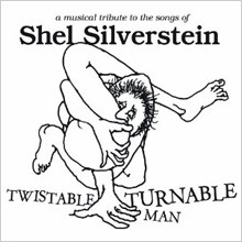 Twistable Turnable Man: A Musical Tribute to The Songs of Shel Silverstein - Cover Art