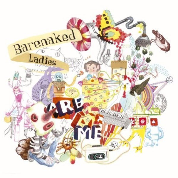 Barenaked Ladies Are Me - Cover Art