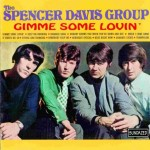 The Spencer Davis Group: Gimme Some Lovin - Cover Art