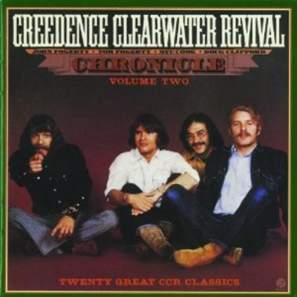Chronicle, Vol. 2: Twenty Great CCR Classics (Remastered) - Cover Art