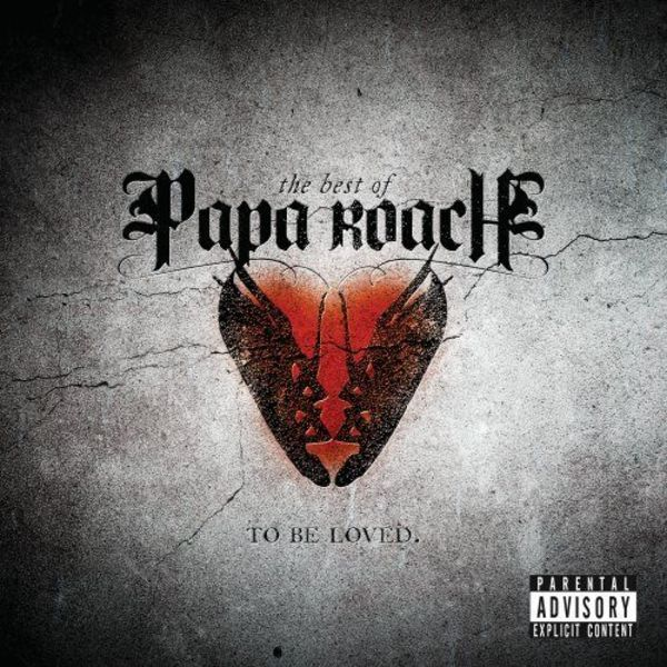 To Be Loved: The Best of Papa Roach - Cover Art