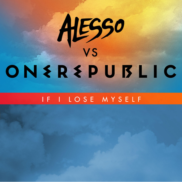 If I Lose Myself (Alesso vs OneRepublic) - Cover Art