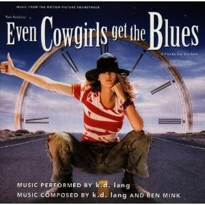 Even Cowgirls Get the Blues - Cover Art