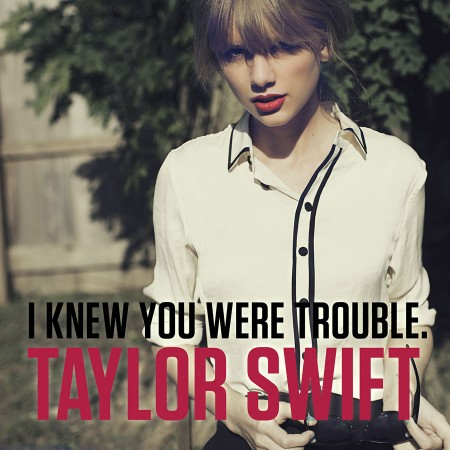I Knew You Were Trouble - Cover Art