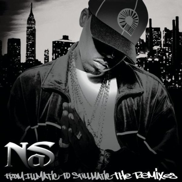 From Illmatic to Stillmatic: The Remixes - EP - Cover Art