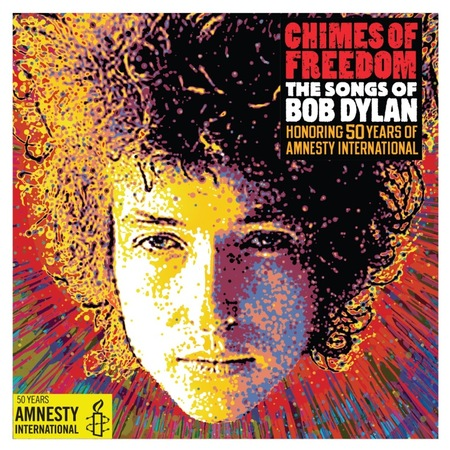 Chimes of Freedom: The Songs of Bob Dylan (Honoring 50 Years of Amnesty International) - Cover Art