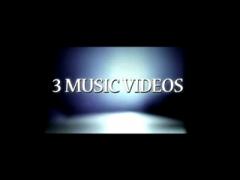 3 Music Videos