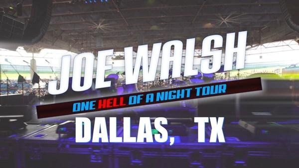 Joe Walsh Dallas, TX Tour Wrap