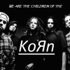 ChildRenOfTheKoRn4Life avatar