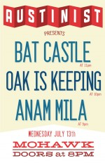 Bat Castle + Oak Is Keeping + Anam Mila