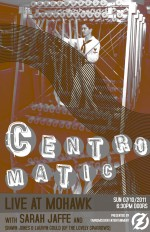 Centro-matic + Sarah Jaffe