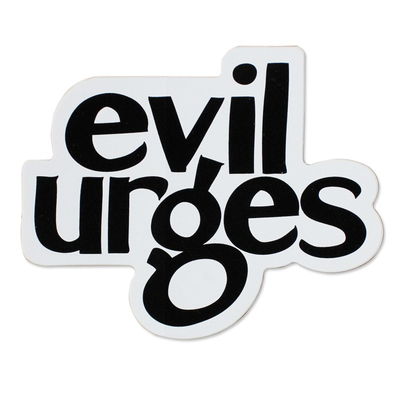 Evil Urges Sticker
