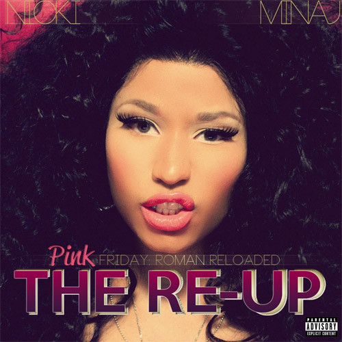 Download Nicki Minaj - Pink Friday: Roman Reloaded The Re-Up