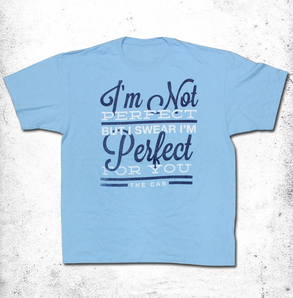 Perfect For You T-Shirt