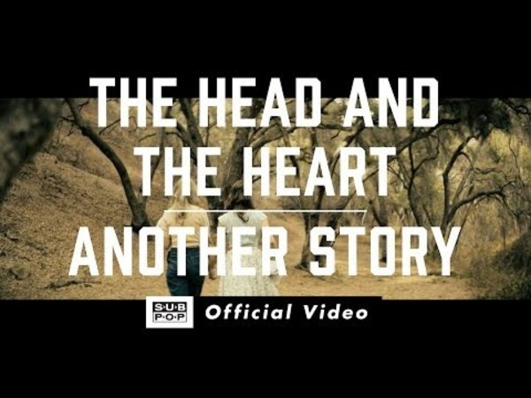 The Head and the Heart - Another Story [OFFICIAL VIDEO]